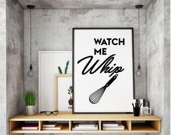 Kitchen Wall Decor, Kitchen Printables, Kitchen Wall Art, Watch me Whip, Humour, Kitchen, Rap lyrics, Pun Kitchen, Baking Printable