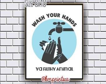 Bathroom Humor, wash your hands,filthy animal decor,wall art