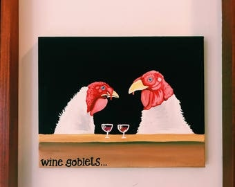 TURKEY PAINTING, wine goblets, funny animals, gift for wine lover, bar wall art, alcohol wall art, pun sayings, drinking decor, alcohol pun