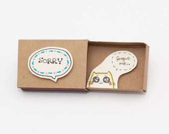 Sorry Card / Forgive me Card/ Apology Card / Cat sorry card/ Matchbox Message box/ LV034