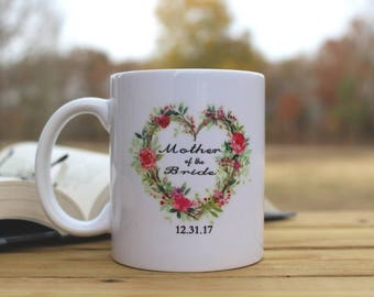 Mother of the Bride Coffee Mug Floral Heart Design FAST SHIPPING!!