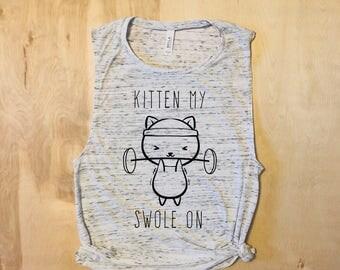 Cat shirt, Kitten My Swole On, Cat Shirts, Cat Lovers, Cat Tank Top, Fitness Tank, Cat Lady, Cute Cat Shirts, Cat Tops, Kitten Shirts, Cats