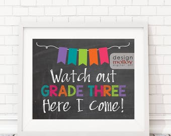 Watch Out Grade 3 - Printable Photo Prop, End of School Year Sign, Last Day of School, Last Day of Grade Two, Printable Chalkboard Sign
