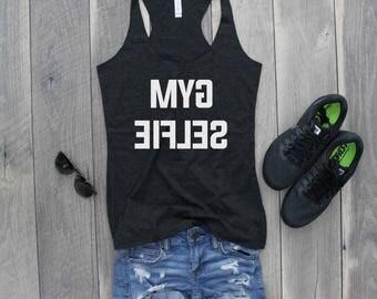 Gym Selfie Racerback Tank, Funny Shirt, Gym Shirt, Gym Tank, Workout Shirt, Workout Tank, Funny Tank
