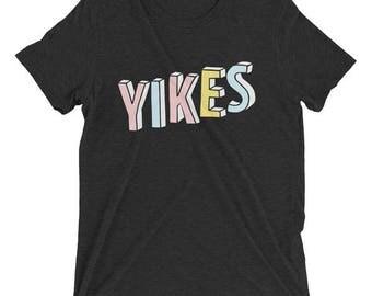 Tumblr Shirts, Yikes Tshirt, Yikes Shirt, Tumblr Tees, Tumblr Tshirts, Tri Blend Shirt, Printed Tshirt, Unisex Shirt, Funny Tshirts