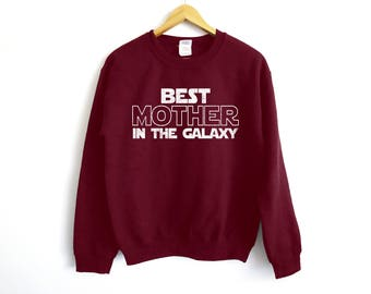Best Mother In The Galaxy Sweater | Mother Gift | Mother Sweater | Gift For Mother | Women's Gift | Star Wars Sweater | Mom Gift | Mother
