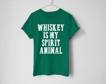 Whiskey Is My Spirit Animal Shirt - St Patrick's Day Shirt - St Patty's Shirt - Shamrock Shirt - Irish Shirt - Day Drinking Shirt - Beer