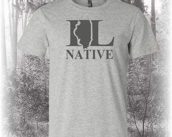 Illinois Native Shirt, Native Illinois Shirt, Illinois Shirt, IL Shirt, Illinois State Shirt