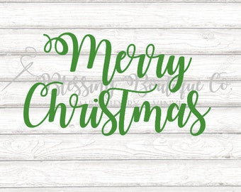 Merry Christmas SVG - Digital Download - Cricut Cut Files