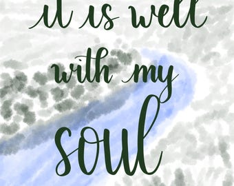 It Is Well With My Soul - Printable Artwork