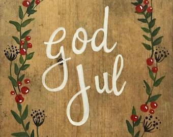 God Jule wooden sign on reclaimed wood - Yule decor - Scandinavian Christmas sign