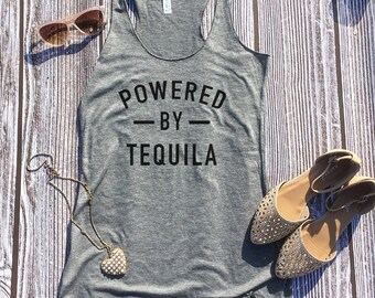 Powered by Tequila, Tequila Tank Top, Tequila Shirt, Workout Tanks, Party Tank, Party Shirt, Taco Tuesday, Tacos and Tequila, Cute Gym Top