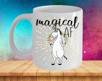 Magical AF Mug, Magical AF Unicorn, Magical AF, Unicorn Magic af, Magical af Cup, Magical af Gift, Unicorn Magical af, Unicorn af Mug, Funny
