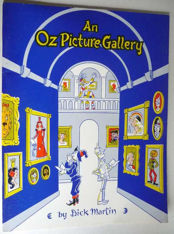 An Oz Picture Gallery 1984 by Dick Martin - The International Wizard of Oz Club - Illustrations Drawings Art