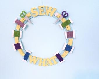 Sew What Wreath