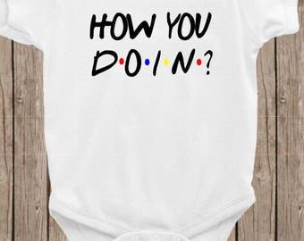 Friends tv show bodysuit, how you doin, baby bodysuit, baby showet gift, baby bodysuits