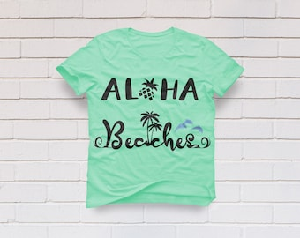 Aloha Beaches svg, Hawaii svg, Pineapple svg, Summer svg, Vacation svg, SVG Files, Cricut, Cameo, Cut file, Clipart, Svg, DXF, Png, Pdf, Eps