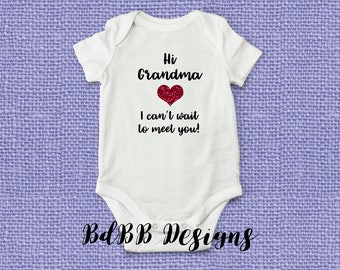 Hi Grandma! Grandparent Reveal Pregnancy Announcement Onesie / Cant wait to Meet You Grandma Pregnancy Onesie / Grandparent Pregnancy Reveal