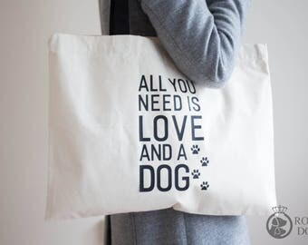 Large Dog Tote Bag | All You Need Is Love & A Dog | Canvas Tote Bag | Dog Lover Bag | Large Shopping Bag | Christmas Gift | Dog Tote Bag |