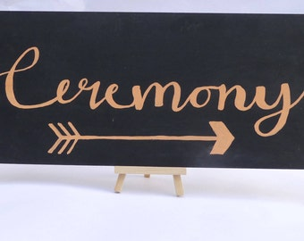 Ceremony wedding sign, chalkboard with free easel