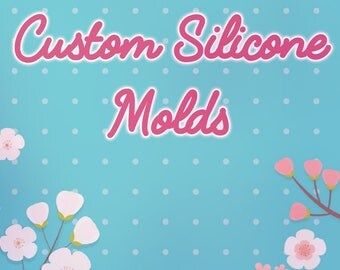 Custom Silicone Molds