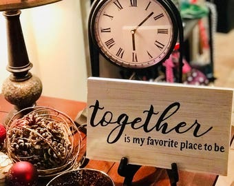 Together is my favorite place to be pallet wood sign