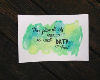 It will never be data...