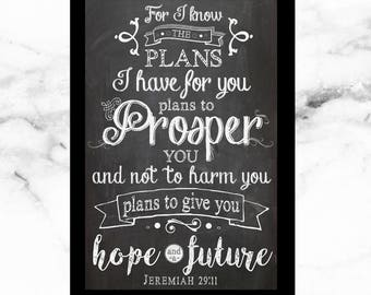 Instant Download - Printable - Large 20in x 30in Chalkboard Print - For I Know the Plans I Have For You - Jeremiah 29:11