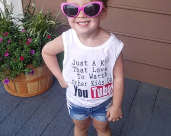Kids tank- custom - just a kid that loves to watch other kids on YouTube