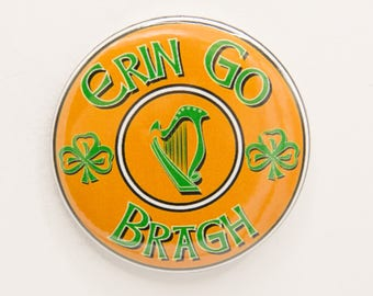 Erin Go Bragh St. Patrick's Day 2 1/4 inch pin/button