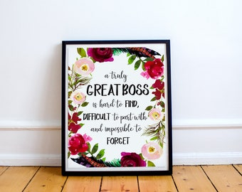 Boss Gift, A truly great boss is hard to find, Office Gift, Office Decor, Going Away Retirement Gift, Personalized, Custom Quote Print