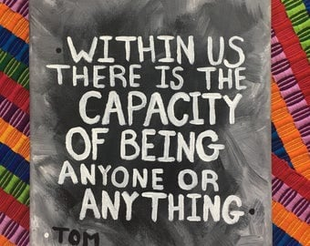 canvas; acrylic painting; quote; Tom Hiddleson