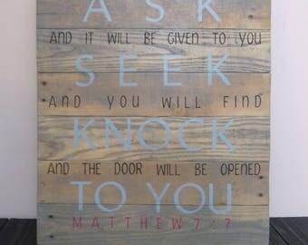 Matthew 7:7 Reclaimed Wood Sign