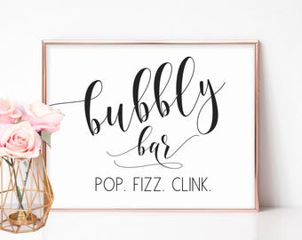 Bubbly Bar Sign, Printable Wedding Bar Sign, Champagne Table Sign, Mimosa Bar, Bridal Shower Signs, Pop Fizz Clink, Bachelorette Party Sign