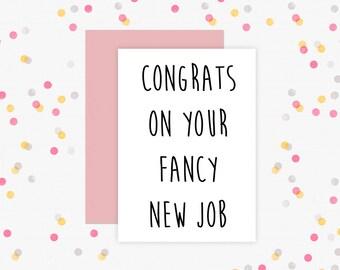 New Job Card Printable // New Job Printable, Congrats Card, Congrats Printable, Congratulations Gift, Sarcastic Card, Sarcastic Printable
