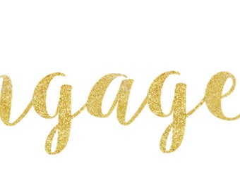 Wedding Shower Engaged Banner Glitter Gold