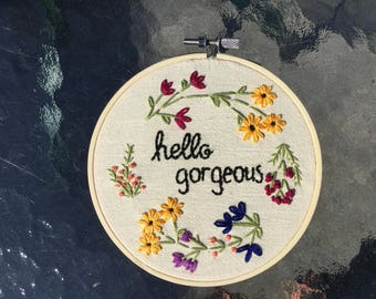 Hello Gorgeous Embroidery Hoop Wall Art