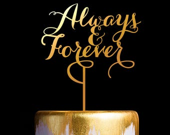 Always and Forever Cake Topper, Wedding Cake Topper, Wedding Sign Cake Topper