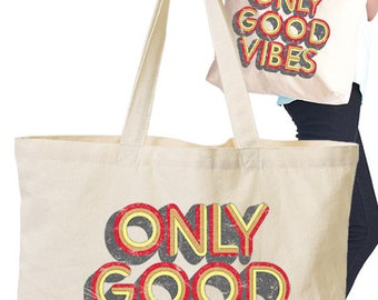 Eco Tote Bag with Screen Graphic Print/Only Good Vibes