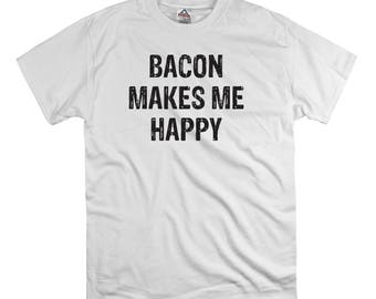 Bacon makes me happy t shirt tee shirt gift dad fathers funny bacon shirt hipster nerd tend birthday present dad college humor happy shirt