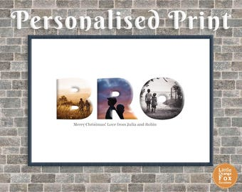 BRO or Brother Personalised Photo Picture Print | Birthday Gift For Him
