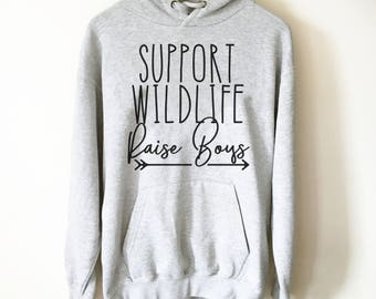 Support Wildlife Raise Boys Hooded Sweatshirt - Boy Mom - raising boys - mom of boys - raise boys - wildlife - mom shirt mom life badge