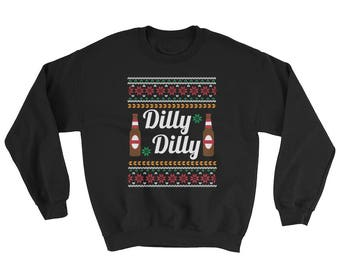 Dilly Dilly Beer Ugly Sweatshirt | Crewneck Ugly Christmas Sweater | Ugly Xmas Sweatshirt | Funny Drinking Sweater