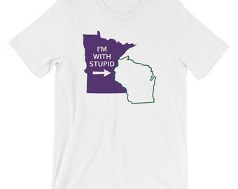 Minnesota Vikings Shirt - Football I'm With Stupid Green Bay Packers Wisconsin T-Shirt