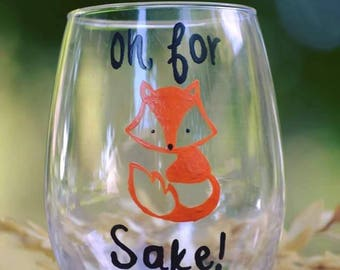 Oh for fox sake wine glass