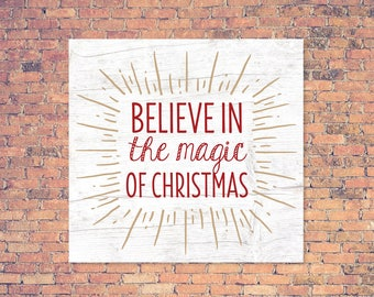 Believe In The Magic Vector, Fixer Upper Christmas SVG, Joanna Gaines Christmas Vector, Magnolia Market, Cut File, Stencil, Print, Cuttable