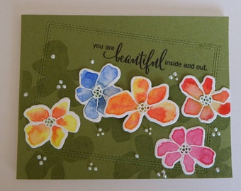 You are beatuful inside and out watercolored flower card