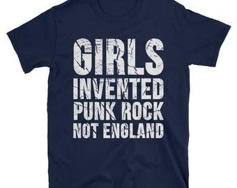 Girls Invented Punk Rock Not England T-Shirt - Punk Rock Shirts