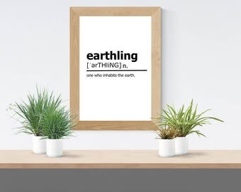 Earthling Definition Print. One Who Inhabits the Earth. Vegan. Printable. Digital Print. Wall Art. Instant Download.
