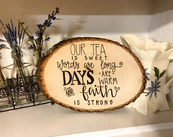 Our Tea is Sweet plaque